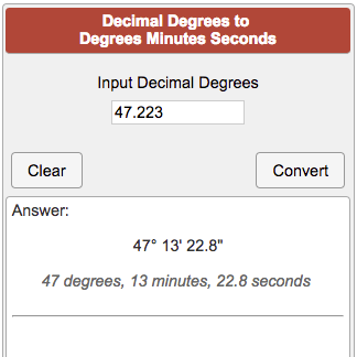 Decimal degrees to degrees minutes seconds.
