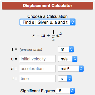 Displacement Calculator s = ut + (1/2)at^2